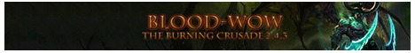 Blood-WoW Funserver (255lvl) TBC Banner